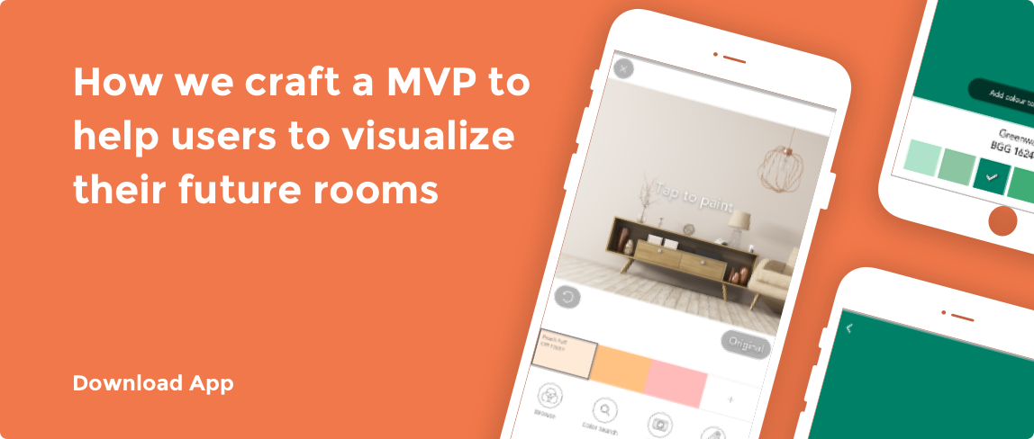 How we craft a MVP to help users to visualize their future rooms